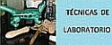 Técnicas de laboratorio